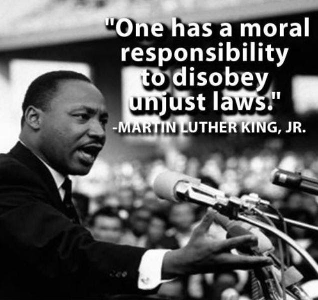 One Has A Moral Responsibility To Disobey Unjust Laws Picture Quotes