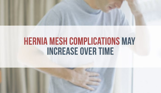 Study: Hernia Mesh Complications May Increase Over Time