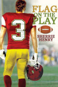 Title: Flag on the Play, Author: Sherrie Henry