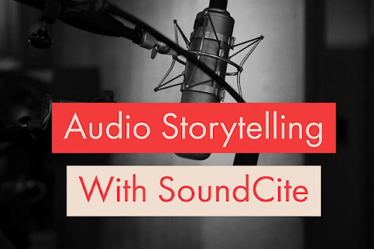 Audio Storytelling with SoundCite