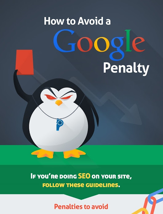 How to Avoid a Google SEO Penalty (Infographic) | Blogging as a Business