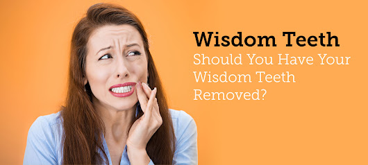 Light Dental Studios of Olympia: Should you have your wisdom teeth removed?