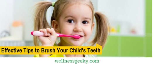 5 Effective and Simple Tips to Brush Your Child's Teeth
