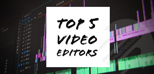 Top Five Video Editing App You Can Use In 2018 [Easy and Simple]