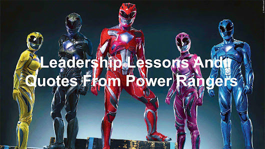 Leadership Lessons And Quotes From Power Rangers - Joseph Lalonde