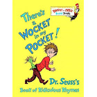 There's a Wocket in My Pocket!: Dr. Seuss's Book of Ridiculous Rhymes [Book]