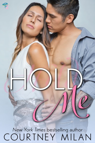 Hold Me | Courtney Milan, Historical Romance Author