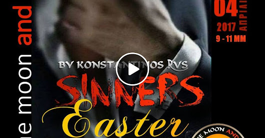 """To the Moon and Back""_04-04-2017 - Sinners Easter Prep. N'Joy Responsibly! :)"