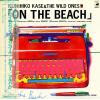 KASE, KUNIHIKO, AND THE WILD ONES - on the beach