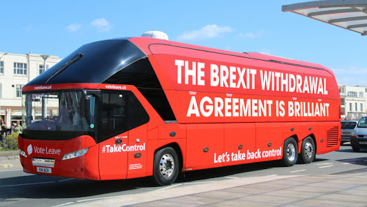 'Brexit Withdrawal Agreement Is Brilliant' to be printed on side of bus to secure support amongst idiots