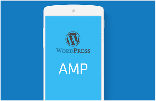 Tutorial para activar las AMP en tu Blog con Wordpress