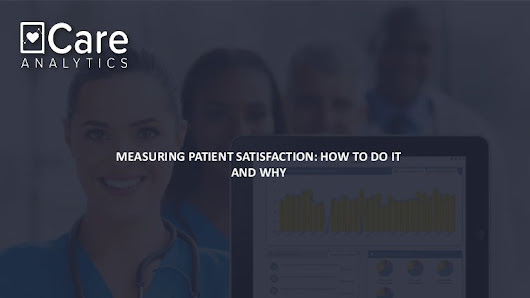 Measuring patient satisfaction: how to do it and why