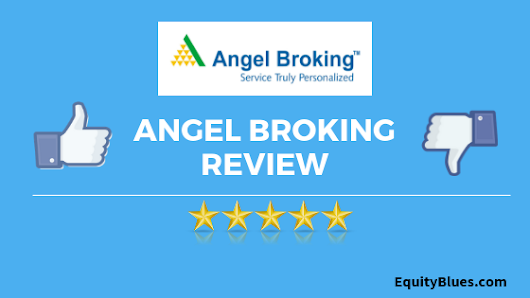 How Good is Angel Broking? | Review | Brokerage Charges [2018]