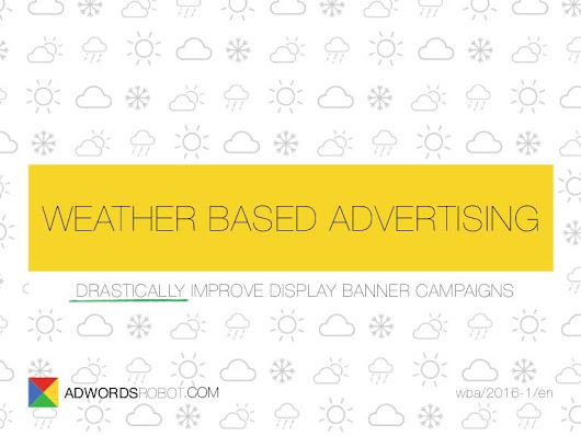 Weather Based Advertising (AdWords)