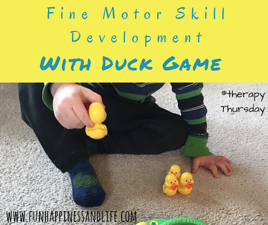Fine Motor Skill Development: with Duck Game - Fun Happiness & Life