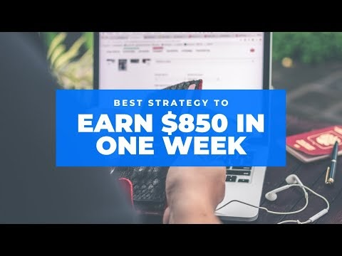 Best Strategy to make $850 in one week with Affiliate Marketing