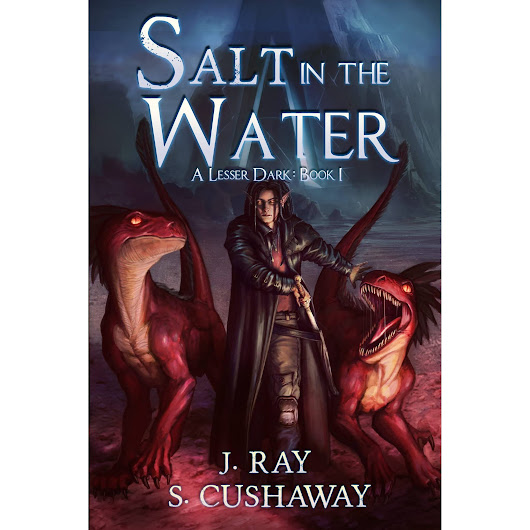 Salt in the Water (A Lesser Dark #1) by S. Cushaway — Reviews, Discussion, Bookclubs, Lists
