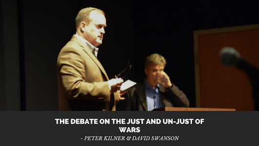 The Debate on the Just and Un-Just of Wars