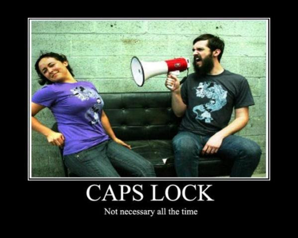 Caps lock: not necessary all the time