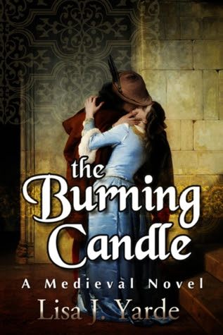 The Burning Candle: A Medieval Novel