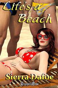 Life's a Beach by Sierra  Dafoe