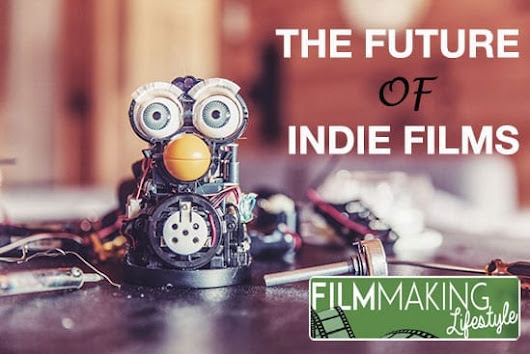 The Future of Indie Films: Direct Distribution and Keeping Your Rights • Filmmaking Lifestyle