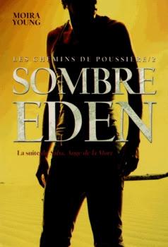 Couverture Les chemins de poussière, tome 2 : Sombre Eden