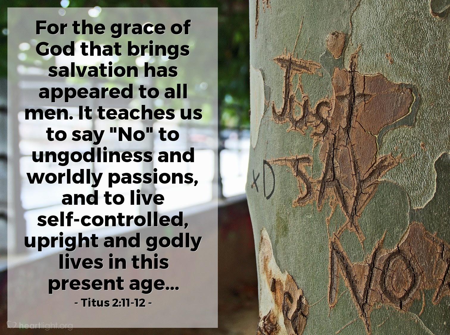 Illustration of Titus 2:11-12