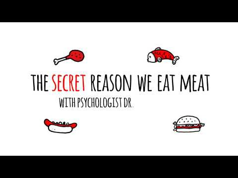 The Secret Reason We Eat Meat - Dr. Melanie Joy - YouTube