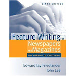 Feature Writing For Newspapers And Magazines The Pursuit Of Excellenc