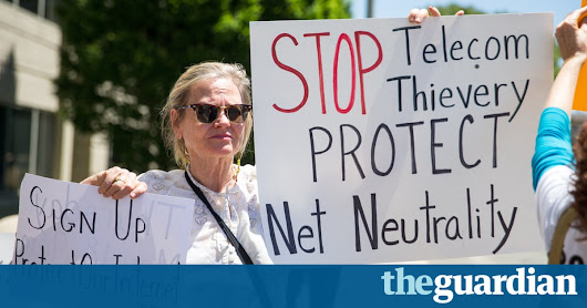 Why the 12 July protest to protect net neutrality matters | Technology | The Guardian