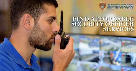 How To Find Affordable Security Officer Services You Can Trust