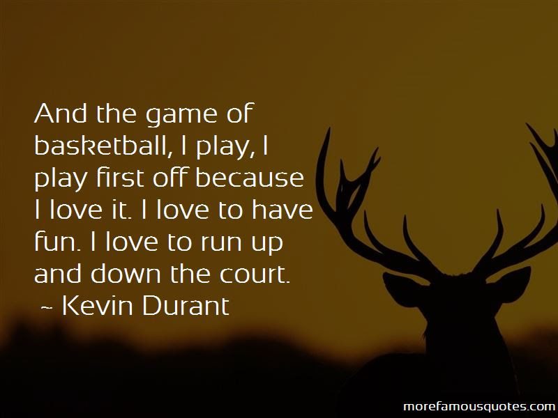 Quotes About Love For The Game Of Basketball Top 11 Love For The