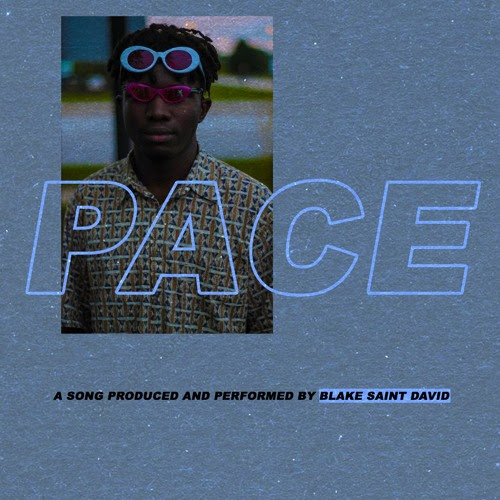 "Blake Saint David Can't Be Caught on ""PACE"""