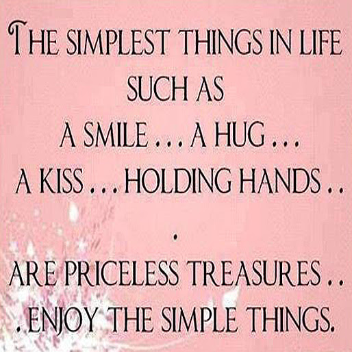 Quotes About Simple Things Of Life 74 Quotes