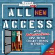 Sports Illustrated Kids All NEW Access: Your Behind-the-Scenes Pass to the Coolest Things in Sports