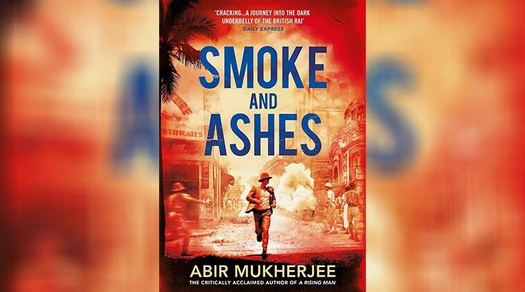 smoke and ashes, crime fiction, mystery, murder mystery, crime literature, historical records,British Raj, Indian Express, Indian Express News