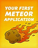 Your First Meteor Application: A Complete Beginner's Guide to the Meteor JavaScript Framework
