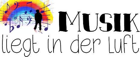 Musik liegt in der Luft - Kleiner Ausflug in die Musikgeschichte