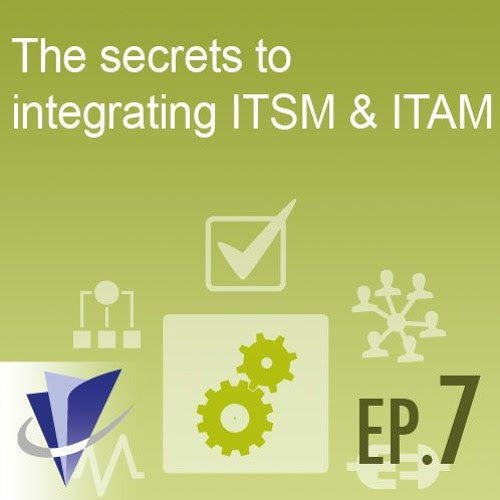 Episode 7: The secrets to integrating ITSM & ITAM by Axios Systems