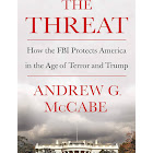 The Threat: How the FBI Protects America in the Age of Terror and Trump [Book]