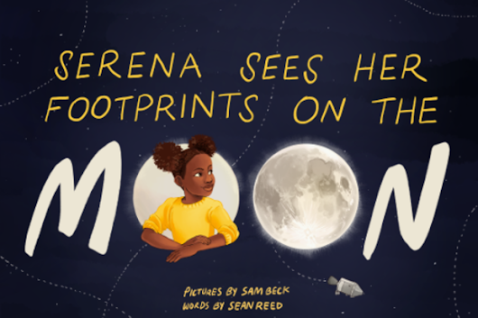 CLICK HERE to support Serena Sees Her Footprints on the Moon: A New Book