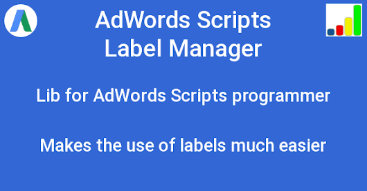 AdWords-Script Label Manager