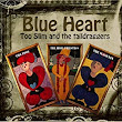 Amazon.com: Blue Heart: Too Slim and the Taildraggers: Music