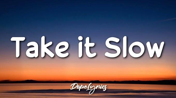 Milky Day - Take It Slow (Lyrics) 🎵
