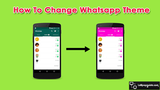 How to Change Whatsapp Theme - Yes You Can! [2016]