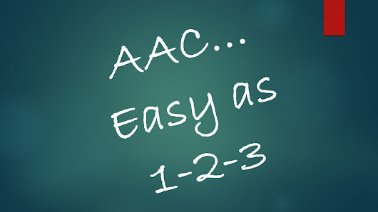 AAC...Easy as 1-2-3