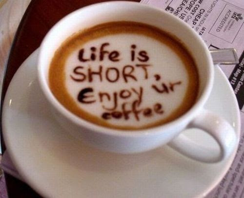 Life Is Short,Enjoy Ur Coffee ~ Inspirational Quote ...