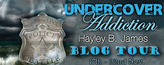 Blog Tour and Giveaway: Undercover Addiction by Hayley B. James