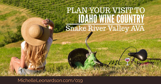 Plan Your Visit to Idaho Wine Country | Southwestern Snake River Valley